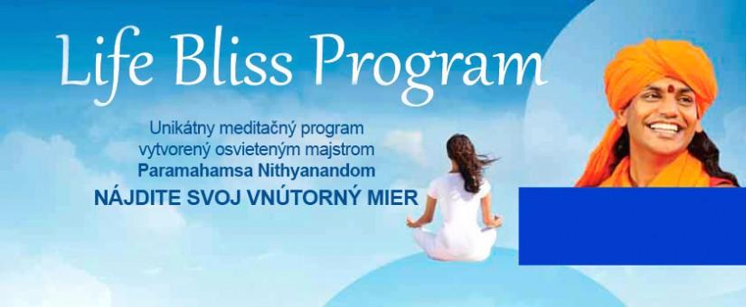 LIFE BLISS PROGRAM (LBP) Škola životnej blaženosti najbližšie 3 termíny