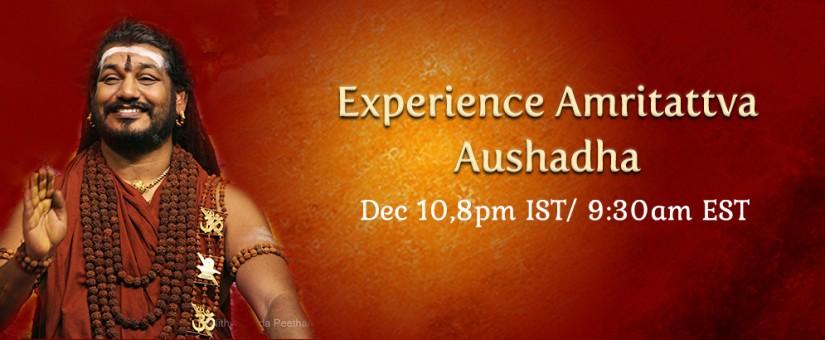 Zažite Amritattva Aushadhu